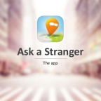 Ask a Stranger: Fun and Profitable New Travel App